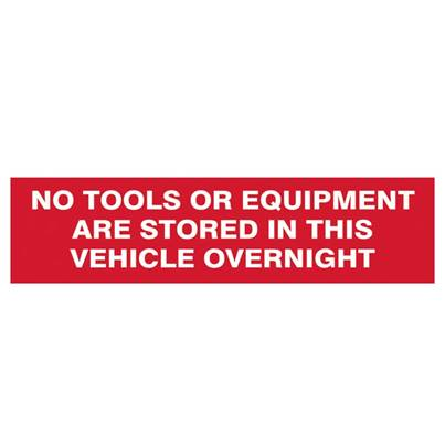 Scan No Tools Or Equipment Stored In This Vehicle Overnight - SAV/CLG 200 x 50mm